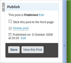WordPress 2.7, Dashboard, Write Post. Option to stick post to the front page.